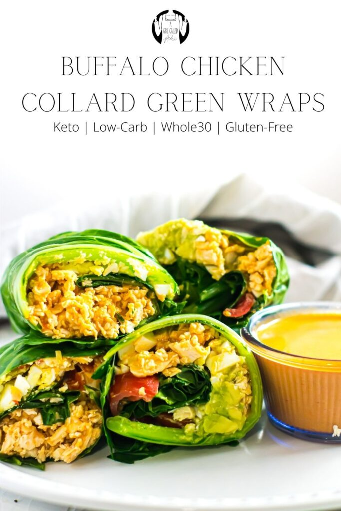 Pinterest Graphic for buffalo chicken collard green wraps.   Easy buffalo chicken collard green wraps; a quick, simple, healthy lunch. It's low-carb, keto-friendly, gluten-free and Whole30 compliant. Try it out today.